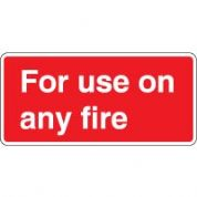 Fire safety sign - Fire For Use On Any Fire 089